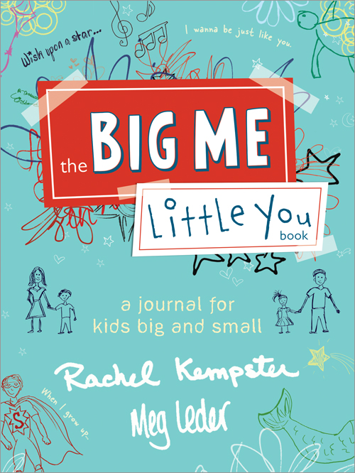 The Big Me, Little You Book by Rachel Kempster
