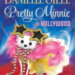 Children's Book: Pretty Minnie in Hollywood by America's #1 Bestselling Author Danielle Steel