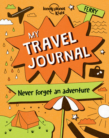 My Travel Journal: Never Forget an Adventure