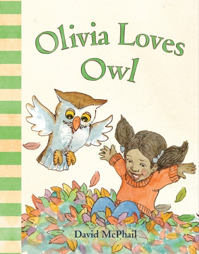 Olivia Loves Owl By David McPhail