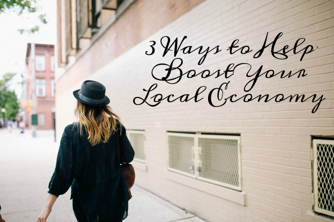 3 ways to help boost local economy