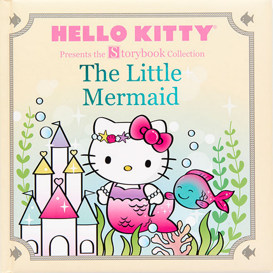 Hello Kitty Presents the Storybook Collection: The Little Mermaid By LTD. Sanrio Company