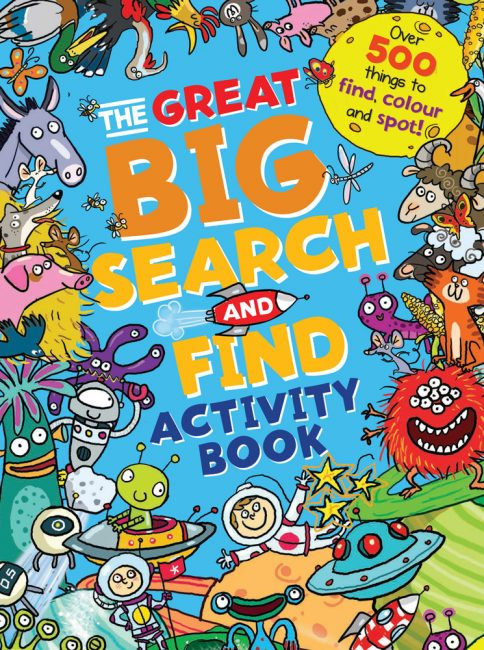 The Great Big Search and Find Activity Book Over 500 things to find, color and spot!