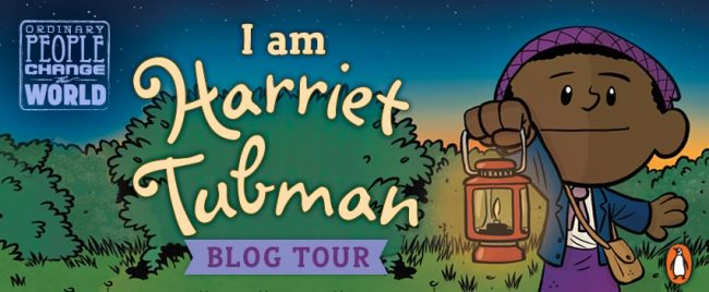 Ordinary People Change the World: I am Harriet Tubman